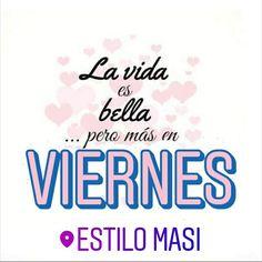 Buen dia! Por fin llego el VIERNES <3  Los esperamos!!!  Av. Santa Rosa 2173, Castelar!  WWW.ESTILOMASI.COM.AR