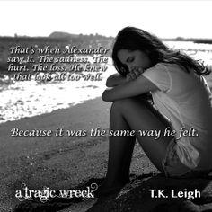 #ATragicWreck #ABeautifulMess #TeamAlex