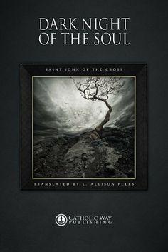 Dark Night of the Soul by Saint John of the Cross, http://www.amazon.com/dp/B009OK1VE6/ref=cm_sw_r_pi_dp_3FNatb13NFT0T