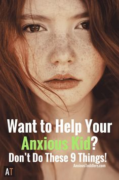 Do you wonder how to parent your anxious child? Parenting anxious kids is not easy! Here are 9 child therapist tips on what to avoid.