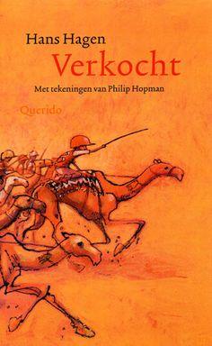 10 + Verkocht van Hans Hagen -  Het boek Verkocht werd bekroond met de Woutertje Pieterse Prijs 2008 - Van NRC- boeken:  De zes beste kinderboeken voor op de achterbank.