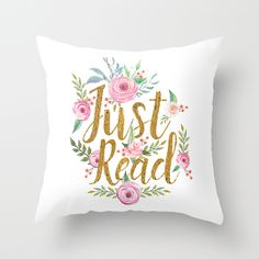 Buy Just Read - White Throw Pillow by Evie Seo. Worldwide shipping available at Society6.com. Just one of millions of high quality products available.