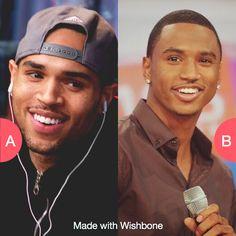 Chris Brown or Trey Songz? Tap to vote http://sms.wishbo.ne/U1ak/d2xncVBRUv