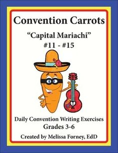"""""""Carrot Mariachi"""" is all about capital letters at the beginning of sentences and for proper nouns. Do your kids frequently leave these out? They'll learn the trick in a hurry with Convention Carrots! Your 3rd, 4th, 5th, and 6th grade students will enjoy these 5 minute lessons with answer key included."""