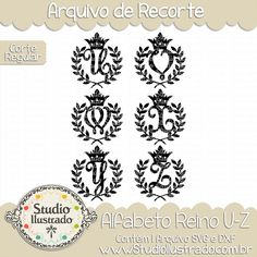 Kingdom Monogram U-Z, Alfabeto Reino U-Z, Letras, Letters, Fonte, Font, Folhas de Louro, Coroa, Príncipe, Princesa, Rei, Rainha, Hojas de Laurel, Corona, Rey, Reina, Laurel Leaves, Crown, Prince, Princess, King, Queen, Corte Regular, Regular Cut, Silhouette, Arquivo de Recorte, DXF, SVG, PNG