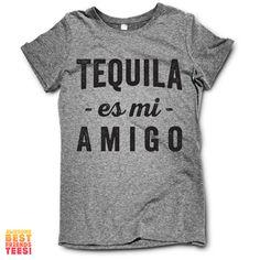 Tequila Es Mi Amigo