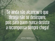 Não se desespere nem desista