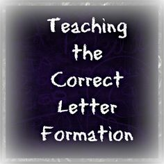 Teaching the Correct Letter Formation