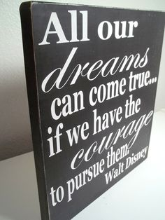 Black and White Walt Disney Quote Painted Wood Sign. $20.00, via Etsy.