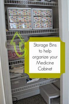 Storage Bins help Organize Medicine Closet