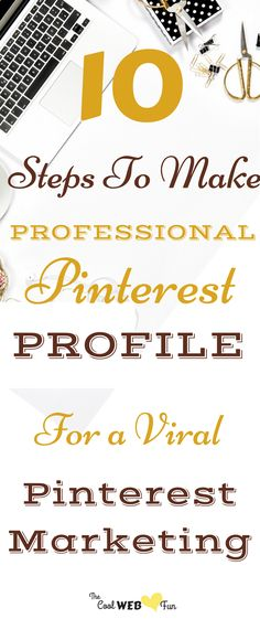 Viral pins are the secret to blog traffic success. How to make a pinterest profile to make your pins go viral. 10 best pinterest tips to make a worthy pinterest profile. | social media tips