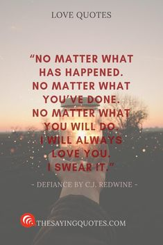No matter what has happened. No matter what youve done. No matter what you will do. I will always love you. I swear it. I Will Always Love You Quotes, Love My Wife Quotes, Thinking Of You Quotes, True Love Quotes, Love Yourself Quotes, Couple Quotes, Enjoy Every Moment Quotes, L Quotes, Poetry Quotes