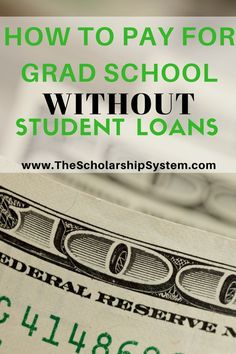 How To Pay For Grad School Without Student Loans Tips on paying for grad school without student loans - Earn College Scholarships Grants For College, Financial Aid For College, College Success, Online College, College Fun, Education College, College Tips, College Savings, Paying Off Student Loans