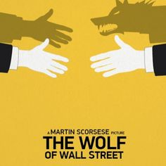 The Wolf of Wall Street - Hunter Langston Pop Posters, Film Posters, Martin Scorsese, Minimalist Poster Design, The Last Waltz, Street Film, Gangs Of New York, The Age Of Innocence, Event Poster Design