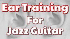ear training for jazz guitar