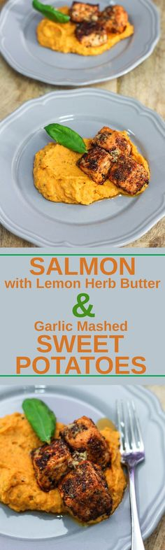 Delicious Salmon with Lemon Herb Butter and Garlic Mashed Sweet Potatoes