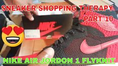 Sneaker Shopping Therapy Part 10 : My Nike Air Jordan 1 flyknit collection Nike Air Jordans, Jordan 1, Nike Free, Therapy, Sneakers Nike, Shopping, Collection, Nike Tennis, Counseling