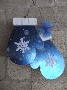 An adorable mitten door hanger. This could stay up past Christmas, too! Christmas Door, Blue Christmas, Christmas Signs, Winter Christmas, All Things Christmas, Christmas Decorations, Christmas Ornaments, Wood Decorations, Christmas Projects