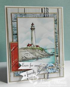 A Friendly Light - Cards and Paper Crafts at Splitcoaststampers Boy Cards, Cute Cards, Nautical Cards, Vintage Nautical, Nautical Theme, Beach Cards, Hand Stamped Cards, Birthday Cards For Men, Copics