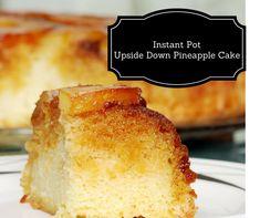 Instant Pot-Upside Down Pineapple Cake