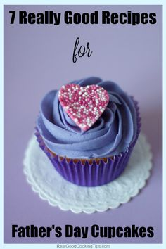 Favorite Father's Day | RealGoodCookingTips.com http://www.realgoodcookingtips.com/fathers-day-cupcakes.html Cupcakes