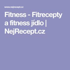 Fitness - Fitrecepty a fitness jídlo | NejRecept.cz