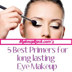 5 best primers for long lasting eye makeup