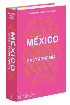 México gastronomía; recetas; cocina; historia; Margarita Carrillo Arronte Margarita, Make It Simple, Ebooks, This Book, Amazon, Room, Gourmet, World, Recipe Books