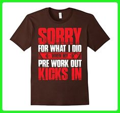 Mens Sorry for what i did when my pre workout kicks in t shirt 3XL Brown - Workout shirts (*Amazon Partner-Link)