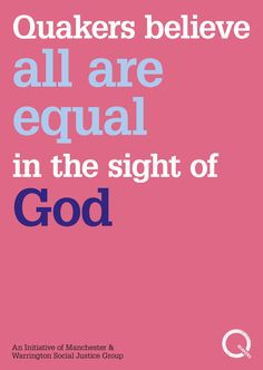 Poster created for Quaker Equality Week 2015