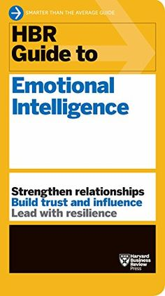 HBR Guide to Emotional Intelligence. HBRs 10 Must Reads on Emotional Intelligence taught you what EI is. This book shows you how you can improve your own EQ as a leadership strengthand how to work better with those around you. Intelligence Quotes, Dealing With Difficult People, Management Books, Harvard Business Review, Relationship Building, Book Show, New Books, Things That Bounce, Leadership