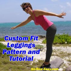 How to draft your own custom leggings pattern and sew leggings from So Sew Easy.  Once the pattern is done, the sewing is so quick and easy...