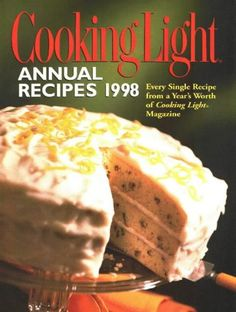Cooking Light  Annual Recipes 1998 Serial ** ** AMAZON BEST BUY ** #LowFatCooking