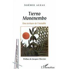 Tierno Monénembo : une écriture de l'instable.