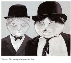 """Susan Herbert (English, born 1945) """"Another fishy mess you've gotten me into"""" ~ (Laurel and Hardy)"""