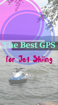 Best GPS for PWC from Digandflow.com