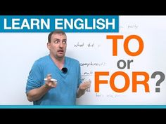 TO or FOR? Prepositions in English - YouTube