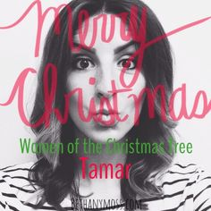 bethanymoss - Women of the Christmas Tree: Tamar