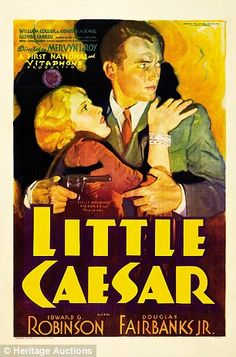Classic movie posters that lay hidden in a Pennsylvania attic for 80 years expected to fetch $ 250,000 at auction - A poster for the 1931 film Little Caesar featuring Douglas Fairbanks Jr.