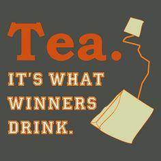 Tea - It's What Winners Drink