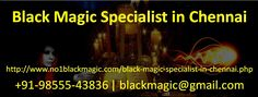 Ram Kishore Tantrik is the best Black Magic Specialist in Chennai. He is all famous for his services which he gives according to the problem. He has the knowledge from many years ago. To know more about this just makes a call at +91-98555-43836 or email at blackmagic@gmail.com. Black Magic Specialist in Chennai, Black Magic Specialist Astrologer in Chennai, Black Magic Service in Chennai, Black Magic Astrology in Chennai, No1 Black Magic Specialist in Chennai