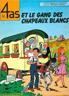Bande Dessinée  - Les 4 as, tome 15 : Les 4 as et le gang des chapeaux blancs - Chaulet Georges, François Craenhals - Livres