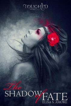 the shadown of fate elisa s. amore