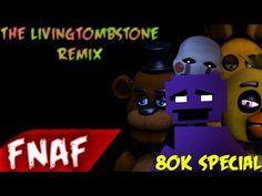 [SFM FNAF] FNAF SONG Remix: Five Nights at Freddy's (by TheLivingTombstone) - YouTube