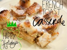 Gluten Free French Toast Casserole for Christmas morning!