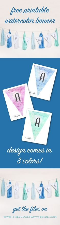 Free printable watercolor banner-- comes in 3 colors!! SO Cute!!