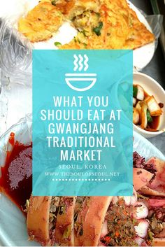 What you should eat at Gwangjang Traditional Market in Seoul, Korea. This traditional Asian Market in the center of Seoul serves up authentic and delicious Korean food to the locals. Must eat and must try for any foodie traveling to Korea.