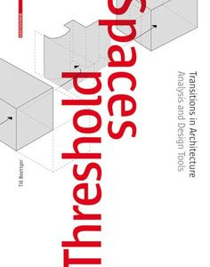 Threshold Spaces: Transitions in ArchitectureAnalysis and Design Tools