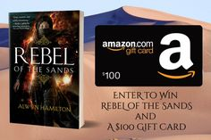 #YA #Fantasy #Giveaway – Enter to win a $100 Amazon gift card plus a copy of Rebel of the Sands!