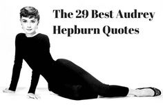 The 29 Best Audrey Hepburn Quotes